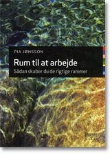 Rum til at arbejde - af Pia Jønsson