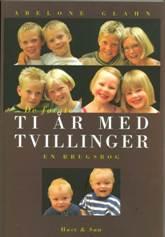 10 år med tvillinger af Abelone Glahn